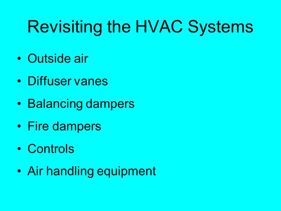 Revisiting the HVAC Systems