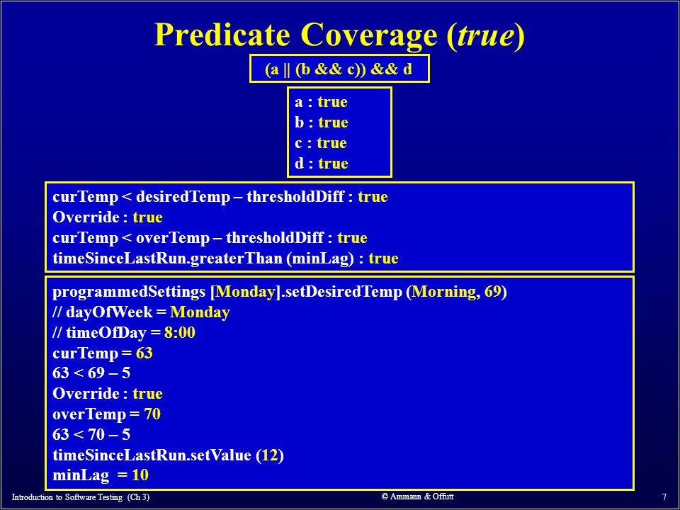 Predicate Coverage (true)