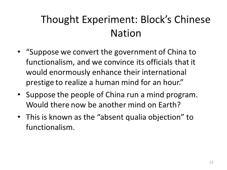 Thought Experiment: Block's Chinese Nation