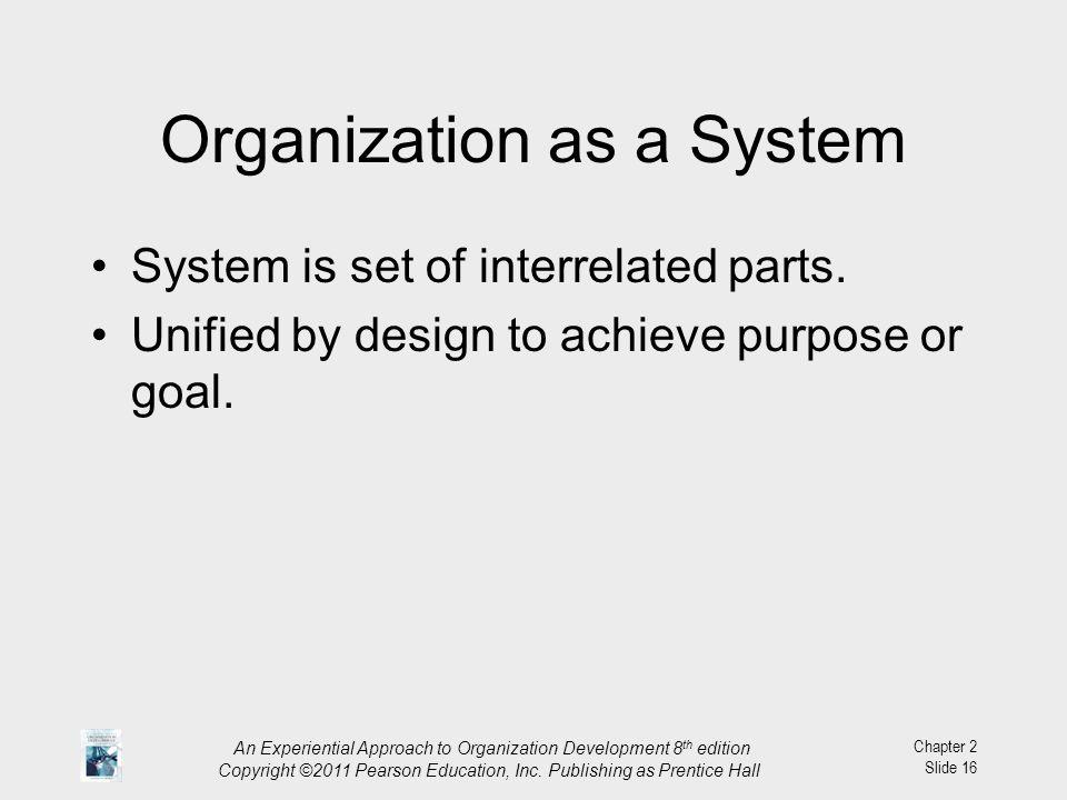 Organization as a System
