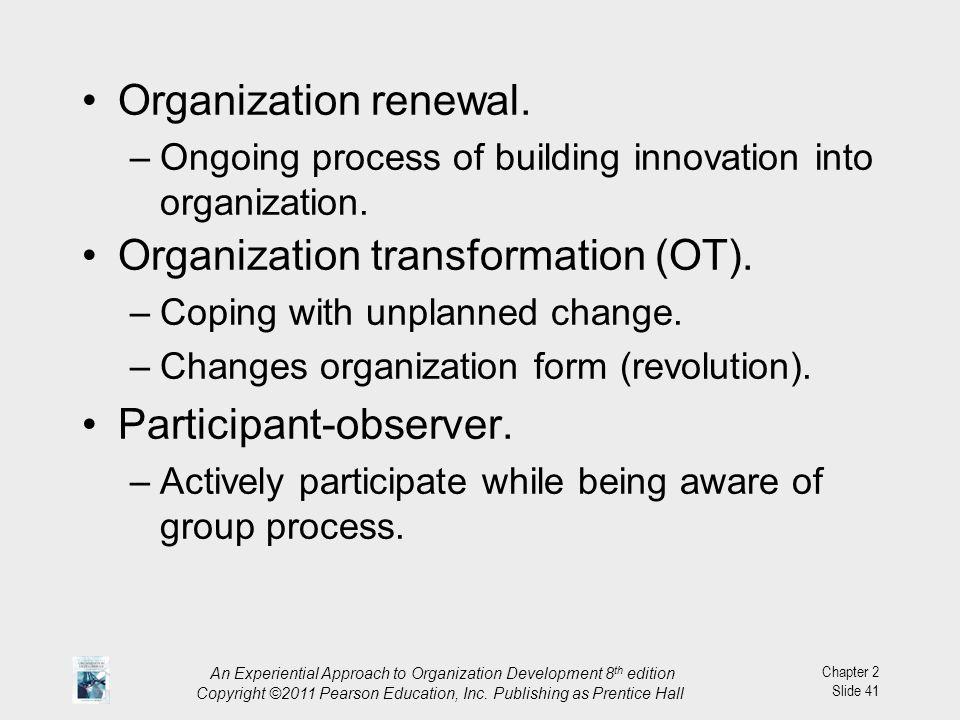 Organization transformation (OT).