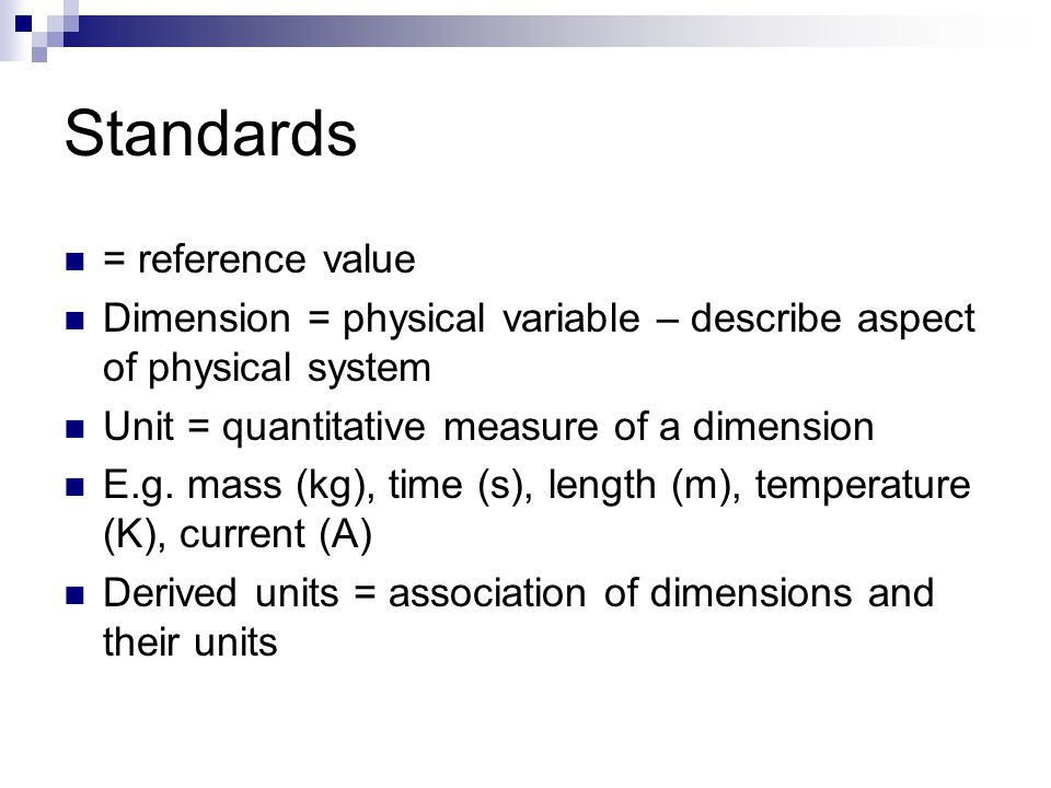 Standards = reference value