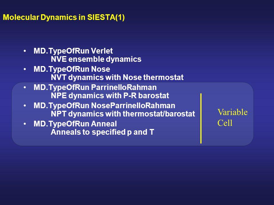 Molecular Dynamics in SIESTA(1)