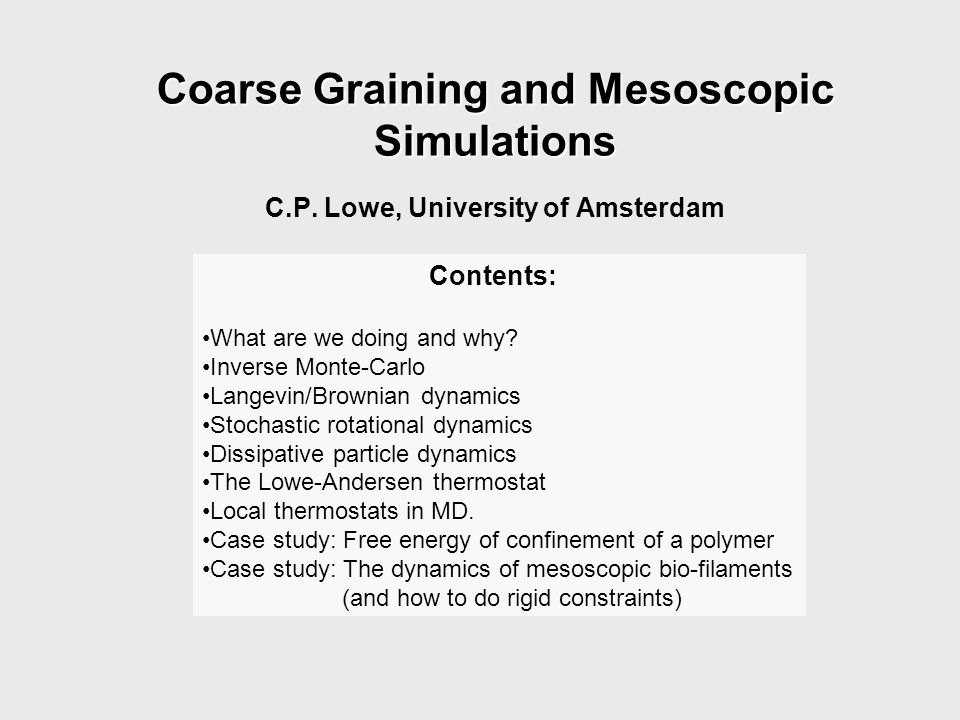 Coarse Graining and Mesoscopic Simulations