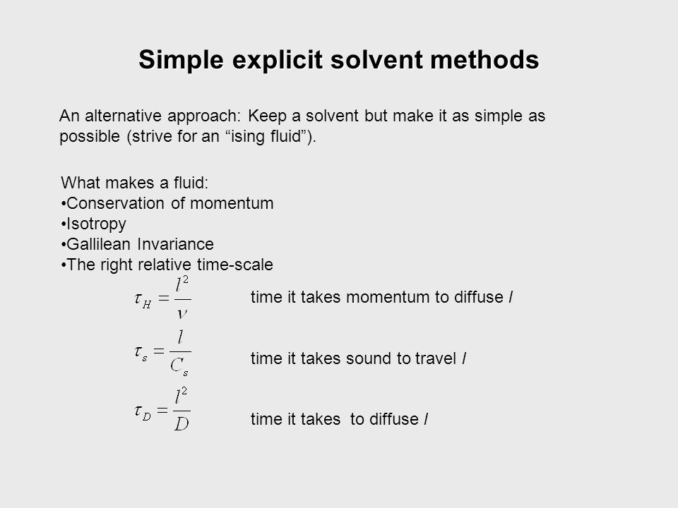 Simple explicit solvent methods