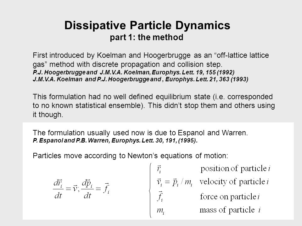 Dissipative Particle Dynamics