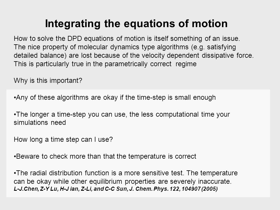 Integrating the equations of motion