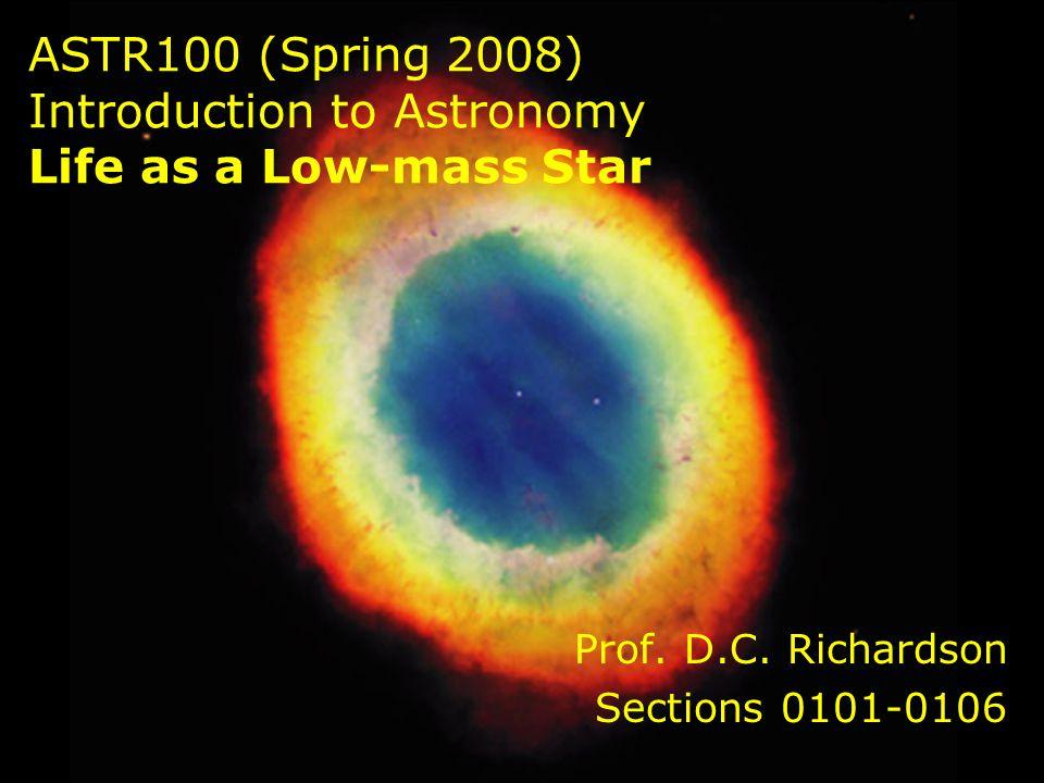 Prof. D.C. Richardson Sections 0101-0106