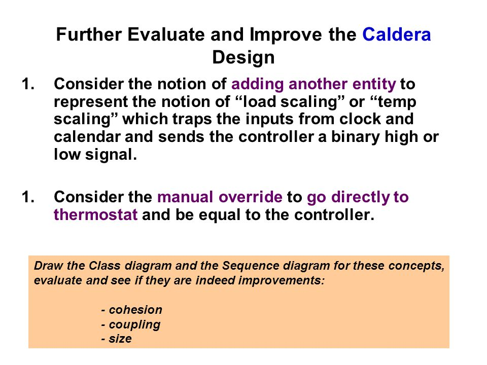 Further Evaluate and Improve the Caldera Design