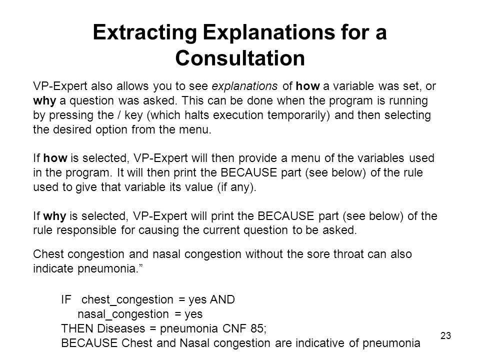 Extracting Explanations for a Consultation