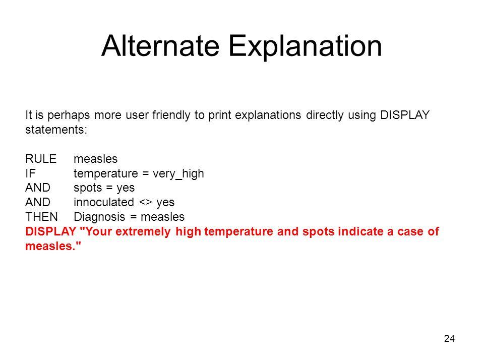 Alternate Explanation
