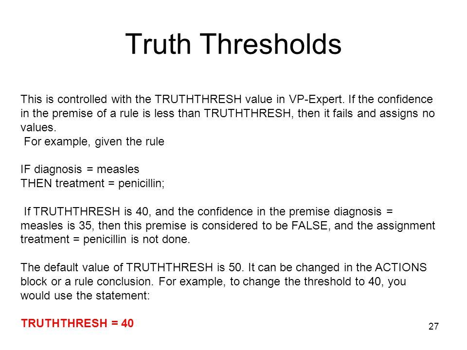 Truth Thresholds