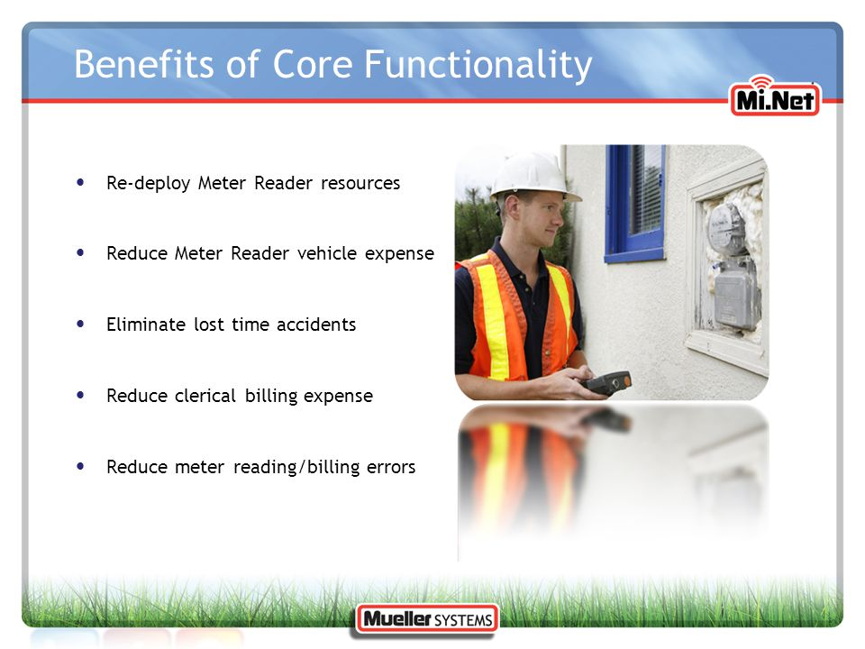 Benefits of Core Functionality