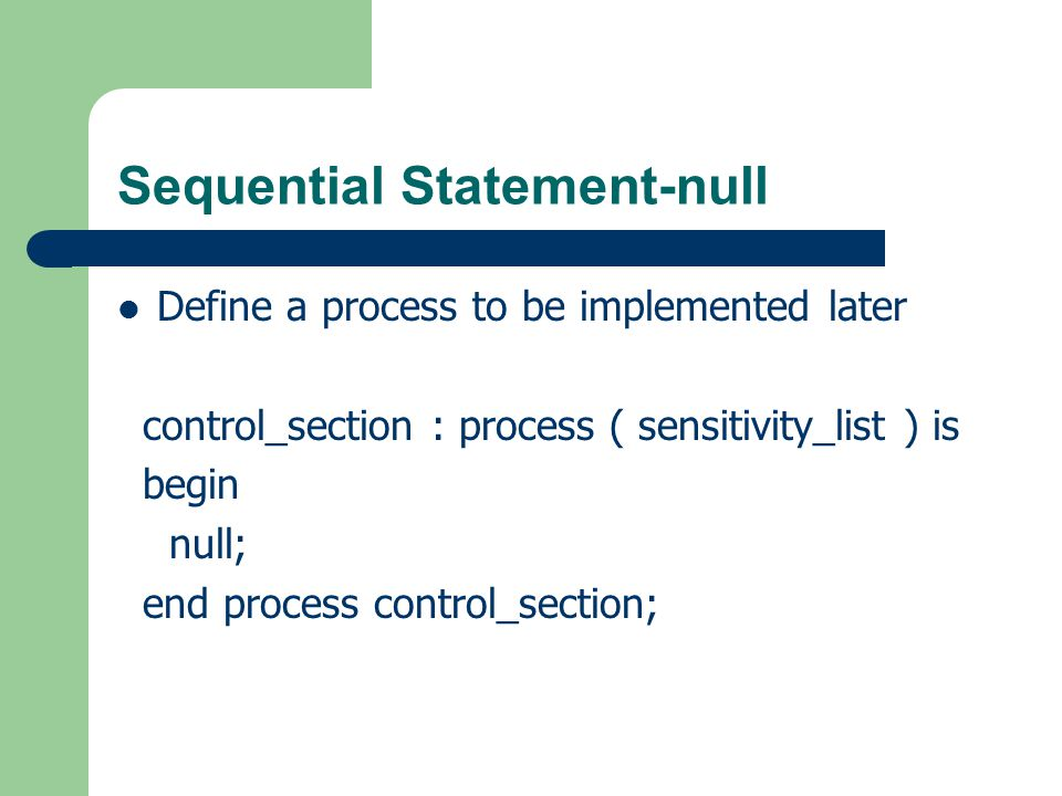 Sequential Statement-null