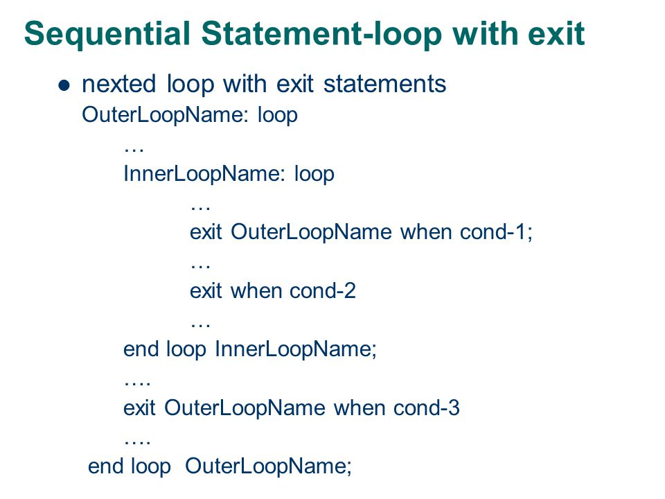 Sequential Statement-loop with exit