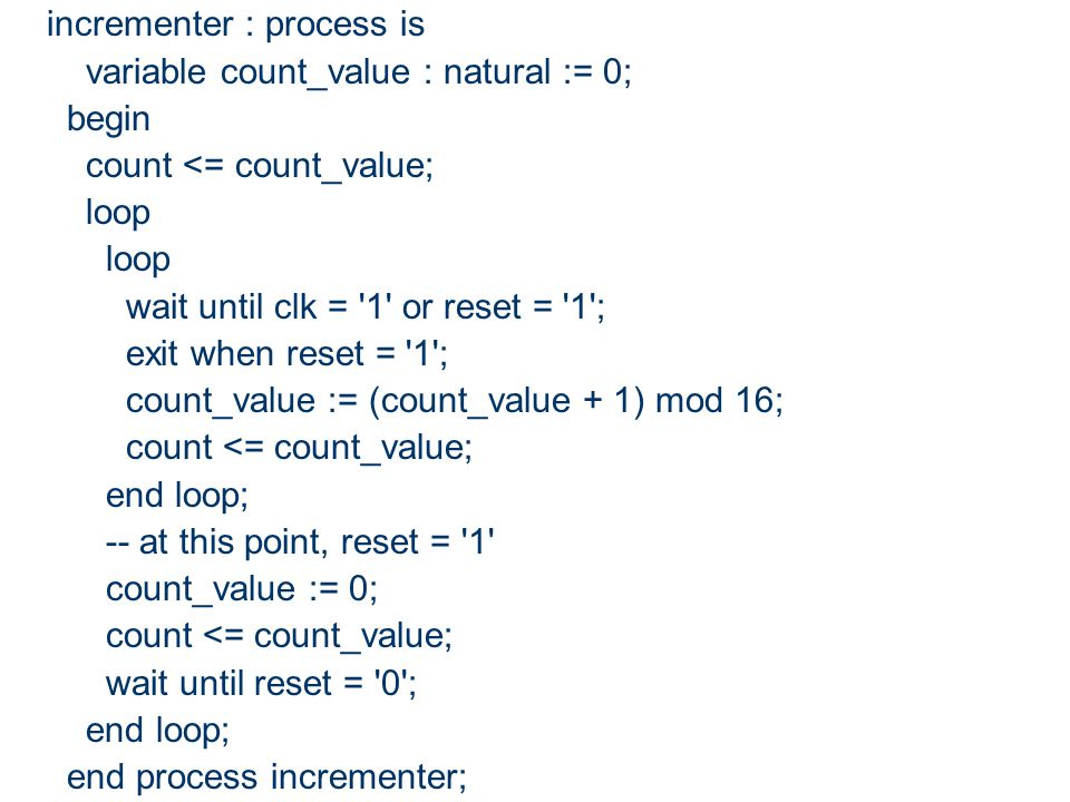 incrementer : process is