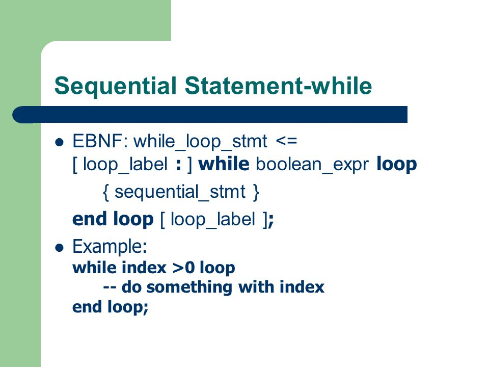 Sequential Statement-while