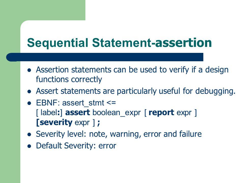 Sequential Statement-assertion