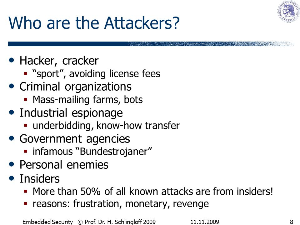 Who are the Attackers Hacker, cracker Criminal organizations