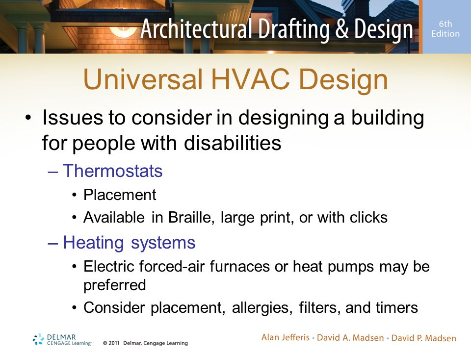 Universal HVAC Design Issues to consider in designing a building for people with disabilities. Thermostats.