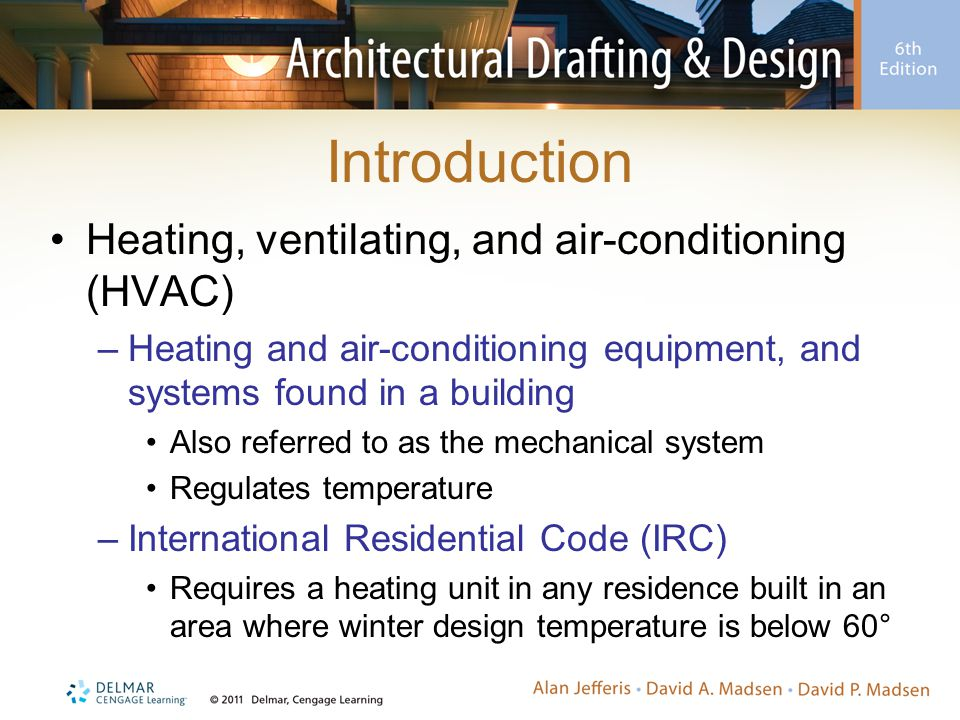 Introduction Heating, ventilating, and air-conditioning (HVAC)