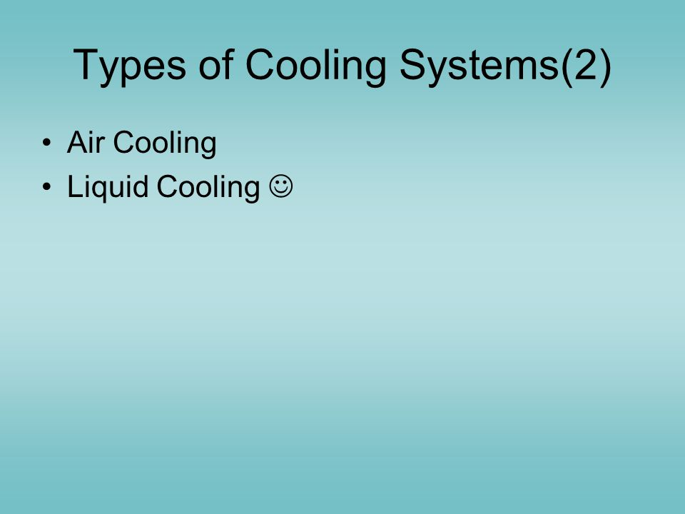Types of Cooling Systems(2)
