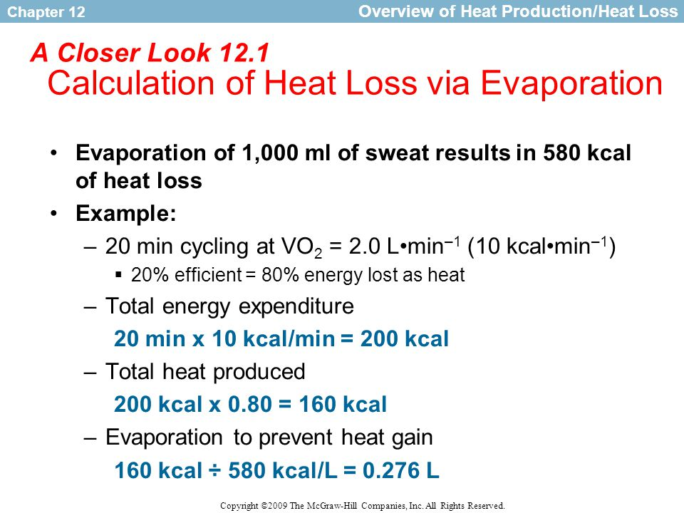 A Closer Look 12.1 Calculation of Heat Loss via Evaporation