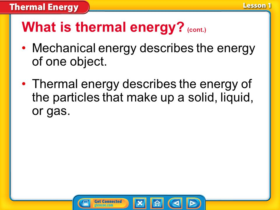 What is thermal energy (cont.)