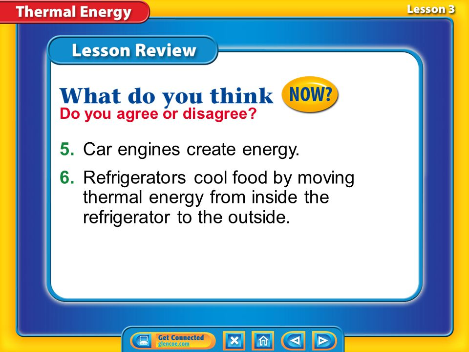 5. Car engines create energy.