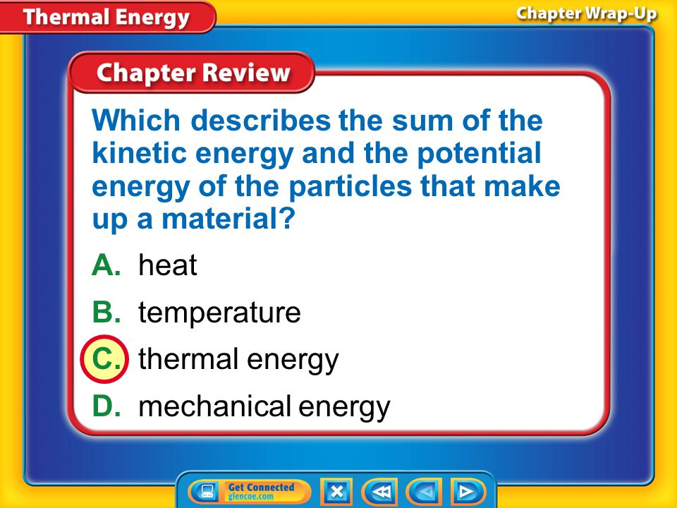 Which describes the sum of the kinetic energy and the potential energy of the particles that make up a material