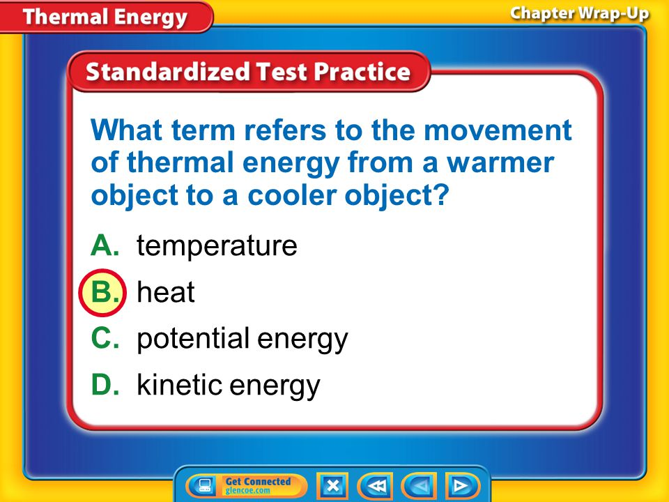 What term refers to the movement of thermal energy from a warmer object to a cooler object