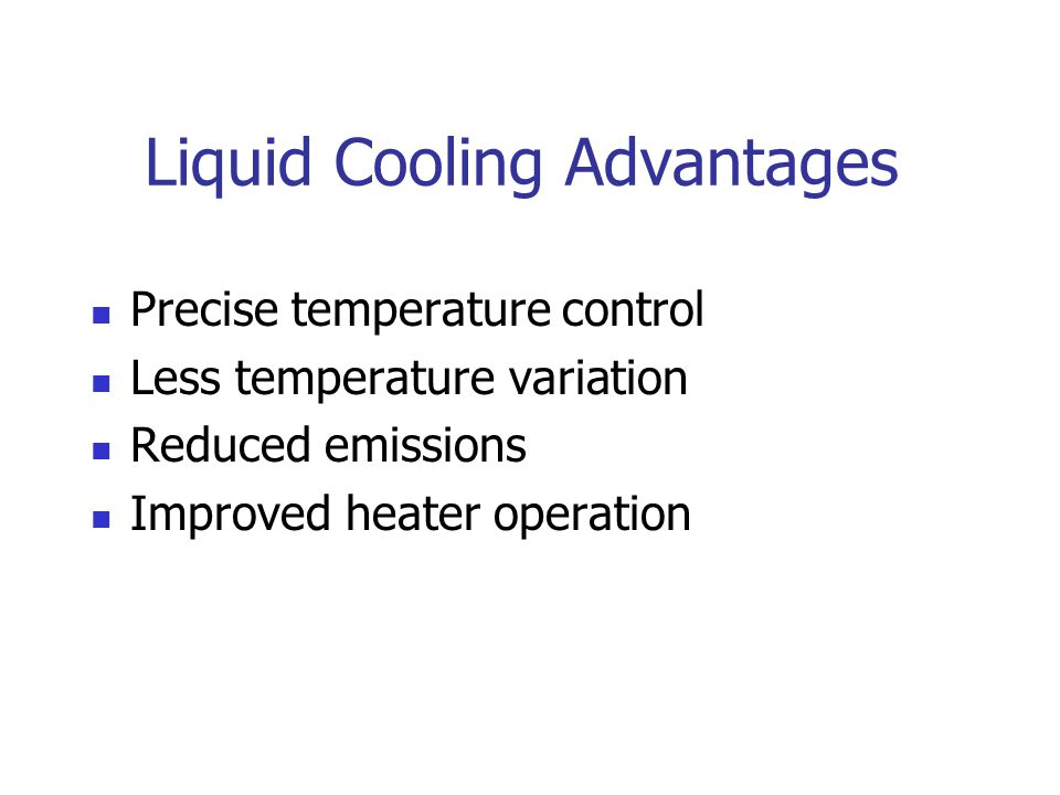 Liquid Cooling Advantages