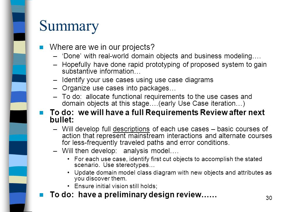 Summary Where are we in our projects