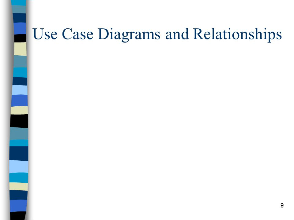Use Case Diagrams and Relationships