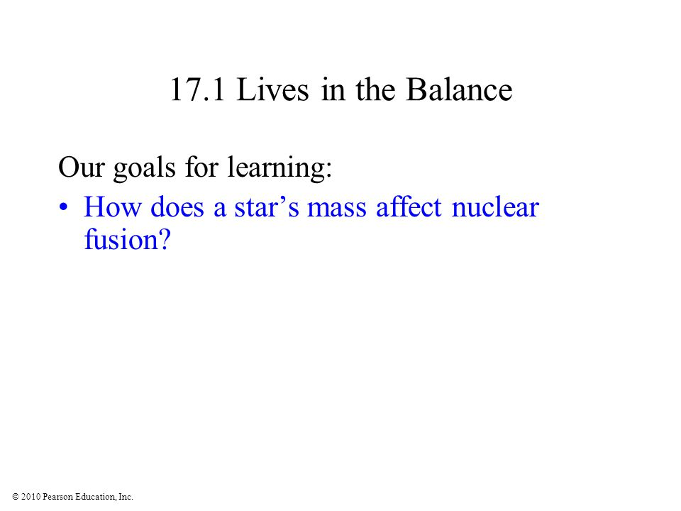 17.1 Lives in the Balance Our goals for learning: