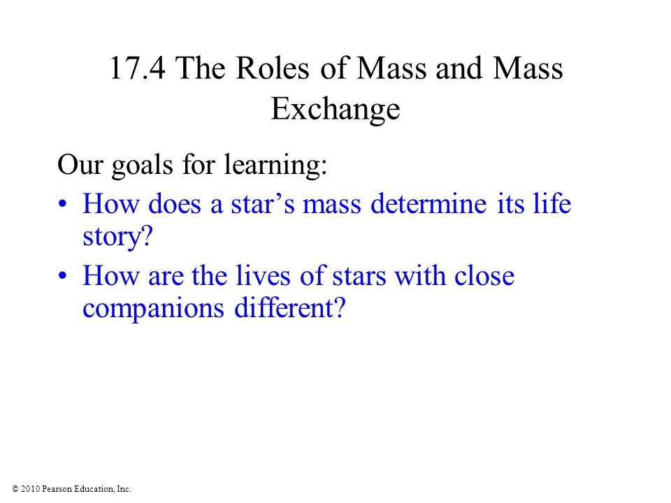 17.4 The Roles of Mass and Mass Exchange