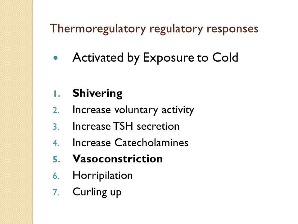 Thermoregulatory regulatory responses