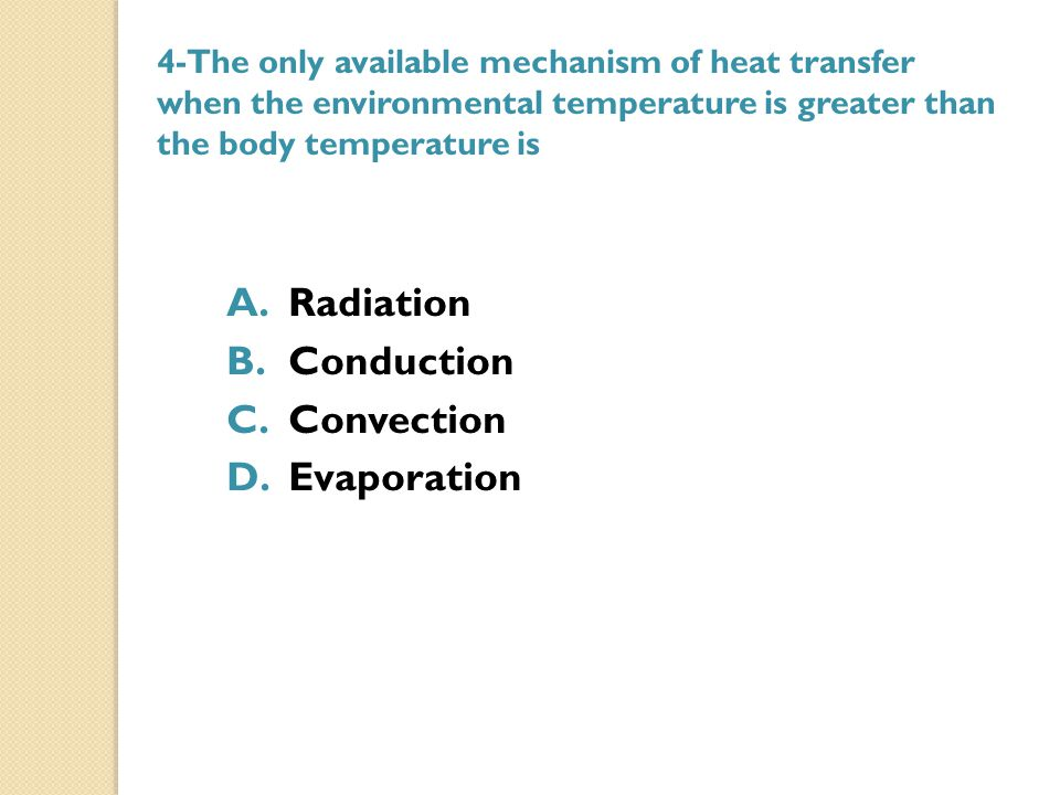 Radiation Conduction Convection Evaporation