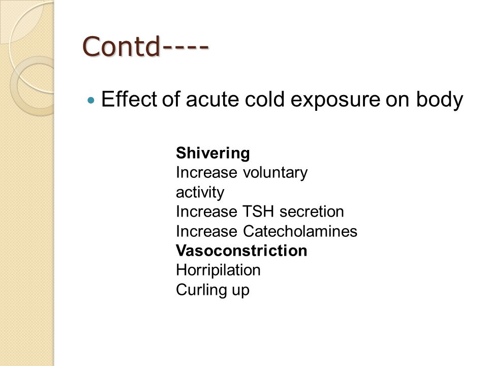 Contd---- Effect of acute cold exposure on body
