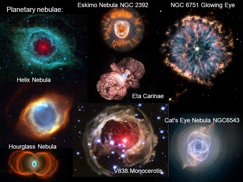 Planetary nebulae: Eskimo Nebula NGC 2392 NGC 6751 Glowing Eye