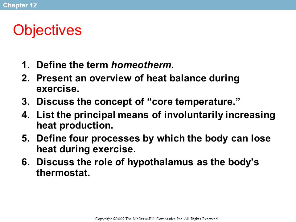 Objectives Define the term homeotherm.