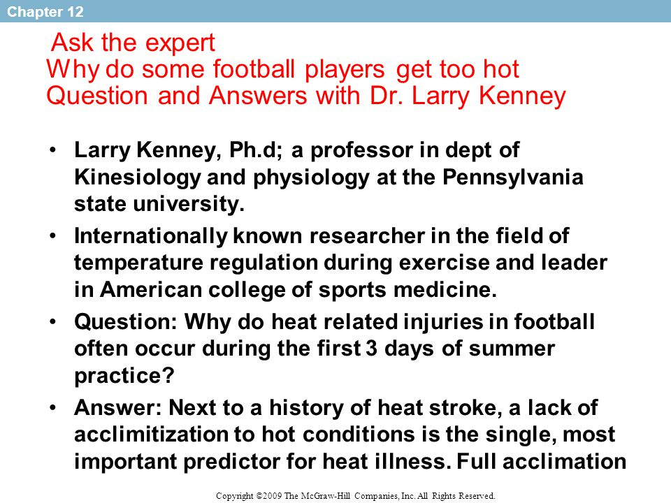 Ask the expert Why do some football players get too hot Question and Answers with Dr. Larry Kenney