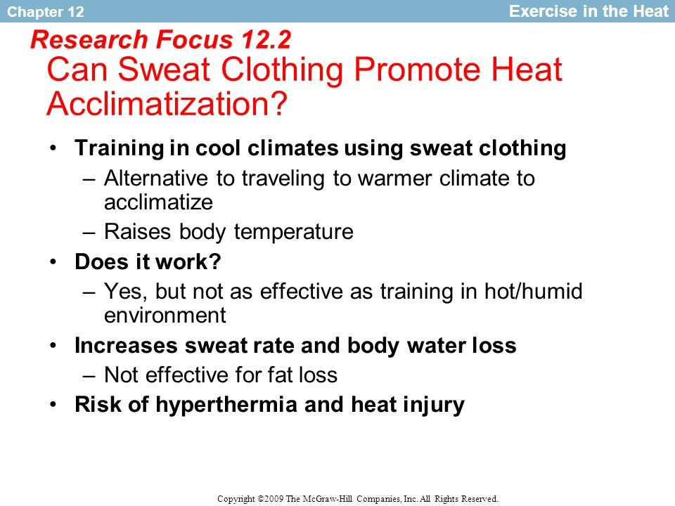 Research Focus 12.2 Can Sweat Clothing Promote Heat Acclimatization