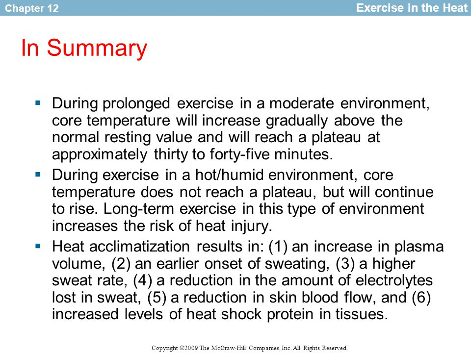 Exercise in the Heat In Summary.