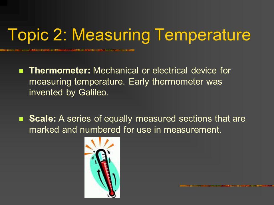 Topic 2: Measuring Temperature