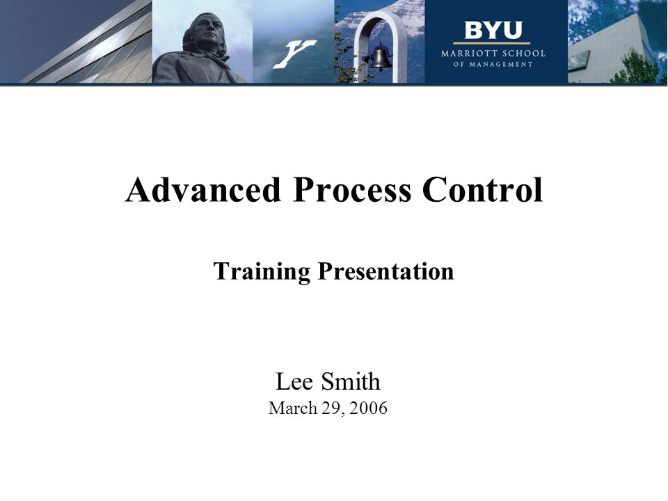 Advanced Process Control Training Presentation