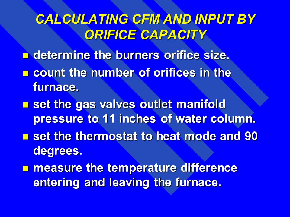 CALCULATING CFM AND INPUT BY ORIFICE CAPACITY