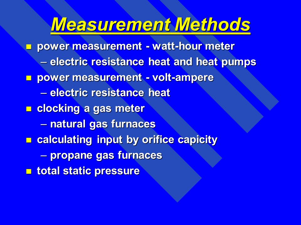 Measurement Methods power measurement - watt-hour meter