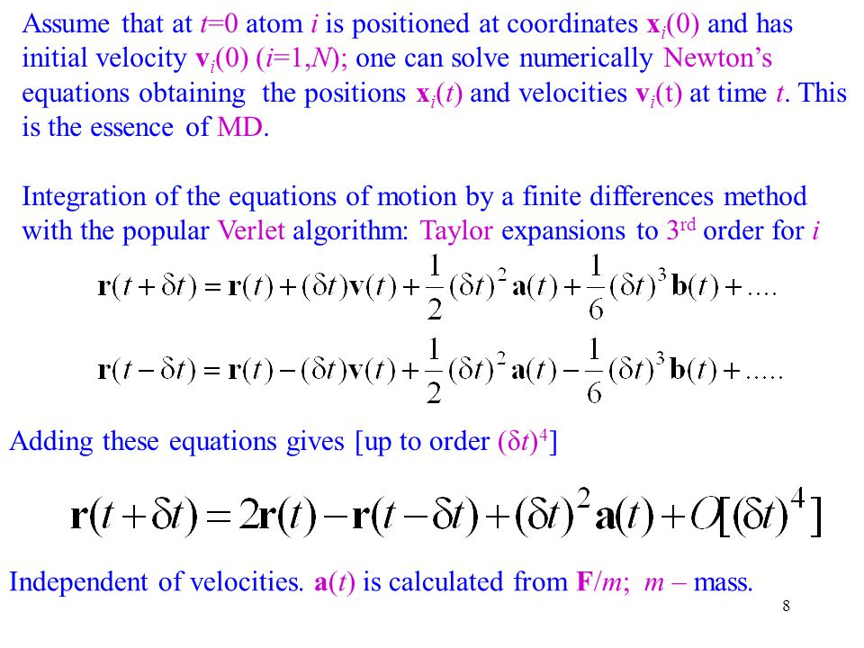 Assume that at t=0 atom i is positioned at coordinates xi(0) and has