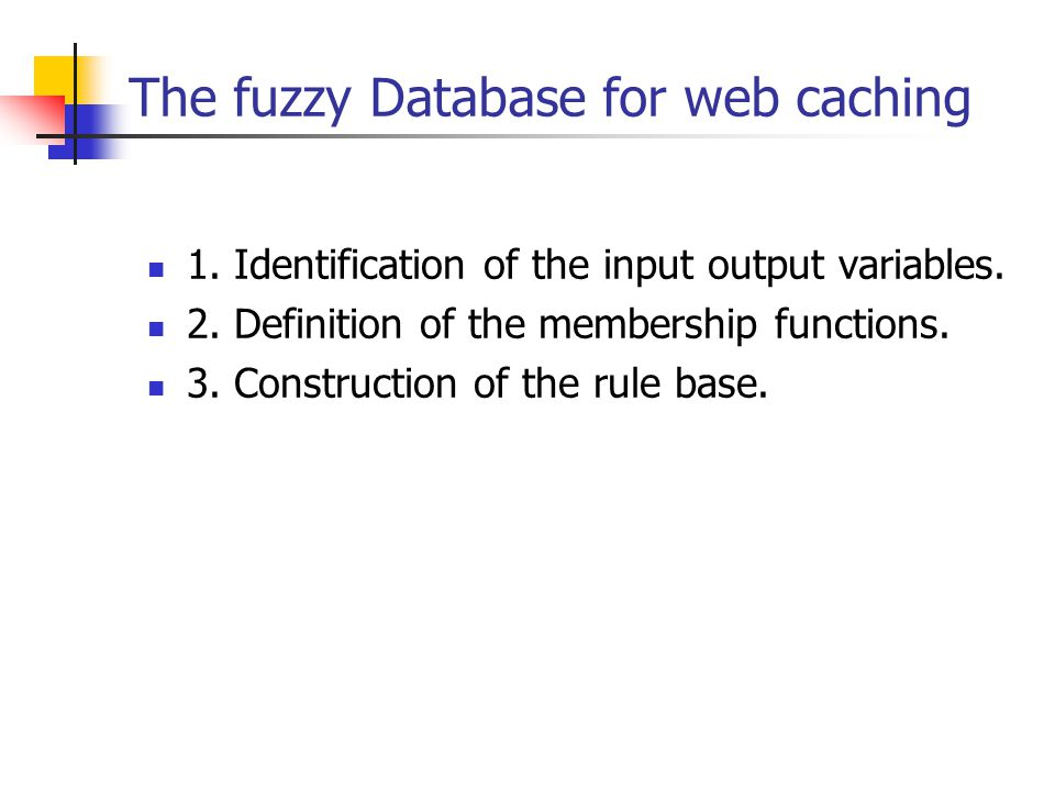The fuzzy Database for web caching